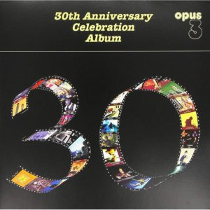 "Opus 3 ""30th Anniversary Celebration Album"""