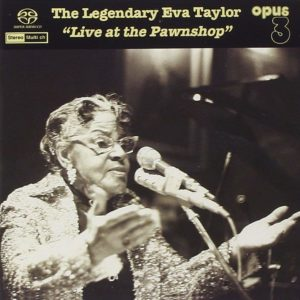 "Opus 3 Eva Taylor ""Live at the Pawnshop"""