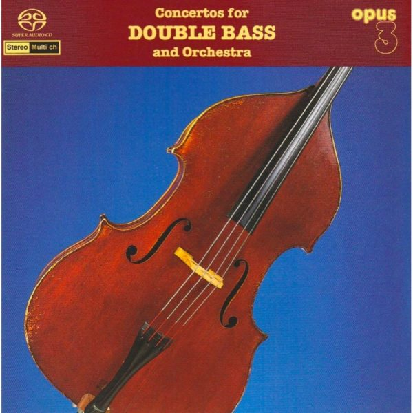 "Opus 3 Torvald Fredin ""Concertos For Double Bass and Orchestra"""