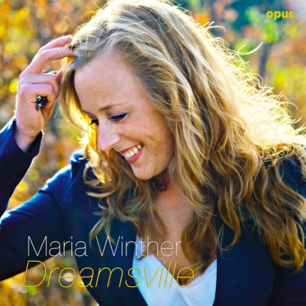"Opus 3 Maria Winther ""Dreamsville"""