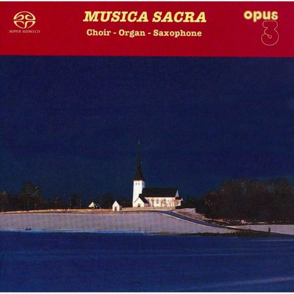 "Opus 3 The Erik Westberg Vocal Ensemble ""Musica sacra"""